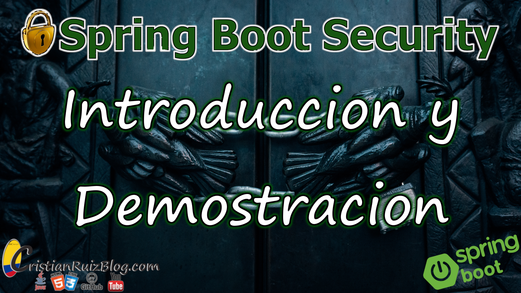 Spring Boot Security | Desde Cero #0
